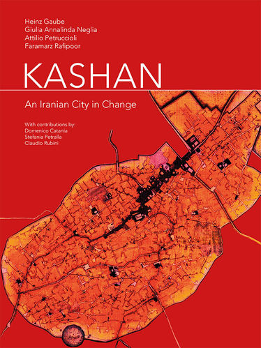 Kashan. An Iranian City in Change
