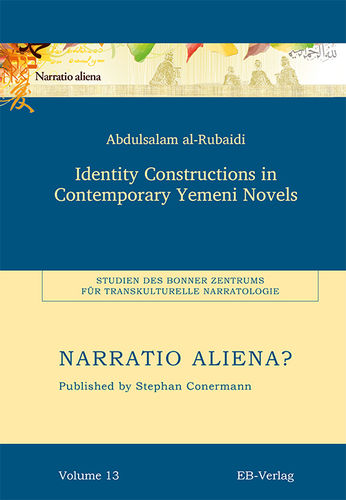 Band 13: Identity Constructions in Contemporary Yemeni Novels