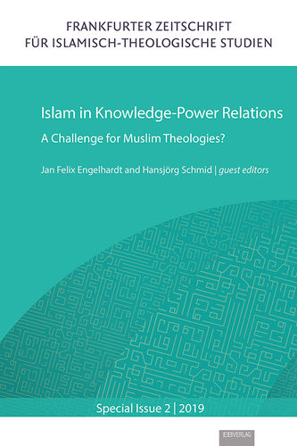 Special Issue 2: Islam in Knowledge-Power Relations