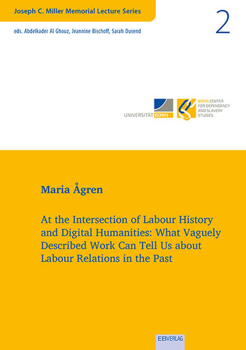 Vol. 2: At the Intersection of Labour History and Digital Humanities: